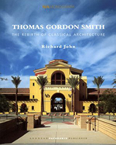 Thomas Gordon Smith: The Rebirth of Classical Architecture
