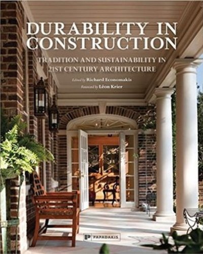 Durability in Construction: Traditions and Sustainability in 21st Century Architecture